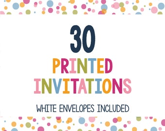 30 Printed Invitations - Professionally Printed Invitations - Print My Invites - Printing Services - 5x7 Invitations - Envelopes Included