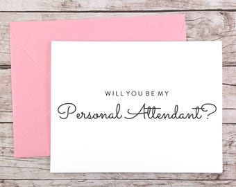 Will You Be My Personal Attendant Card, Personal Attendant Proposal Card, Wedding Card, Personal Attendant Gift - (FPS0016)