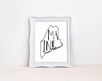 "Maine State Print || 8""x10"" Maine Wall Art Sign 