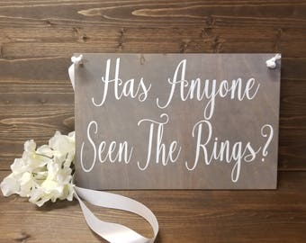 Has Anyone Seen The Rings Sign-Flower Girl Sign-Ring Bearer Sign-Wedding Sign