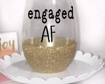 Engagment gift - engagment wine glass - engaged af - gift for engagment - future mrs - gift for bride - newly engaged gift - newly engaged