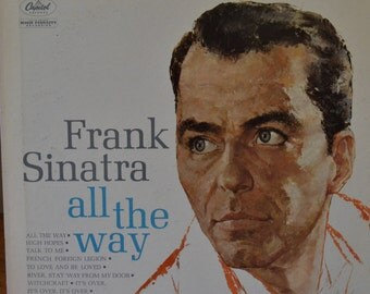 """FRANK SINATRA/ """"All The Way"""" Vinyl Album , Released 1961 , Capital Full Deminsional Stereo,  Gift, Collectible,"""