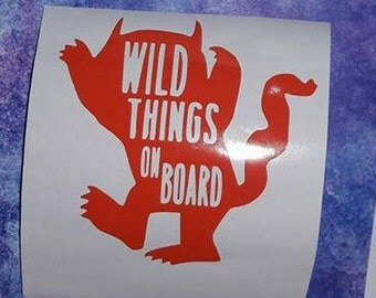Wild Things on Board Decal