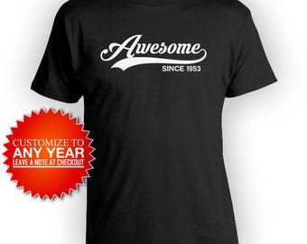 Funny Birthday T Shirt 65th Gift Ideas For Him Bday Present For Her Personalized TShirt Custom Awesome Since 1953 Mens Ladies Tee - BG405