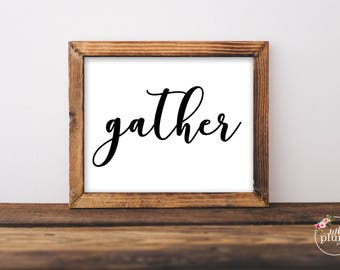 Gather Printable- Instant Download