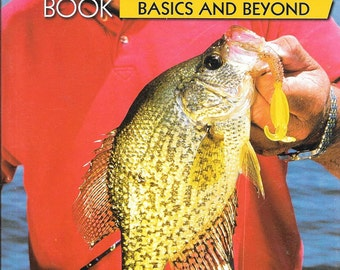 The Crappie Book: Basics and Beyond by Keith Sutton  (BRAND NEW) (SC)
