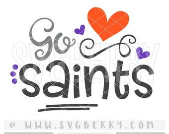 Saints SVG / Go Saints SvG / Football SvG Cheer Svg / Live Love Football Mom Svg / Football Sister Svg / School Spirit / Cut File /Bk Bm