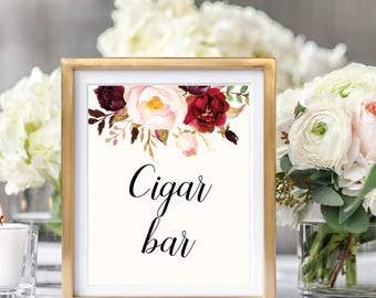 Cigar Bar Sign, Cigar Bar Sign Printable, Wedding Cigar Bar, Printable Wedding Sign, Floral Wedding, Ivory, Burgundy, Wedding Decor, #B510