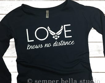 Love Knows No Distance Long Sleeve Scoop,scoop, tee,long sleeve,gift,gifts,air force,usaf,usaf girlfriend,military,girlfriend,wife,gift