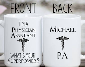 Physician Assistant Mug Physician Assistant Gifts PA Gifts