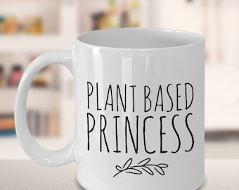 Plant Based Princess Vegan Chick Coffee Mug Ceramic Tea Cup - Vegan Gifts - Vegan Mug