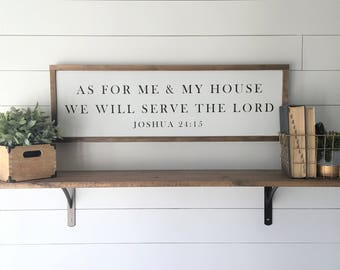 """Joshua 24:15   As For Me & My House We Will Serve The Lord   Framed Wood Sign   12""""x36"""""""