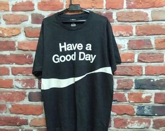 Coca Cola Have A Good Day Shirt