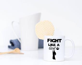 Fight Like A Girl Star Wars Leia Mug, Princess Leia Star Wars, Star Wars Mug, Girl Power Mug, Feminist Mug, Star Wars, Princess Leia