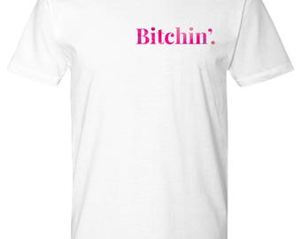 Bitchin' T-Shirt - Stranger Things Inspired - Eleven - Bitchin' - Cool Premium Shirt - Pink font - Cool Gift