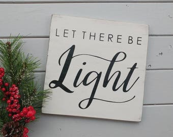 Let there be LIGHT sign, Christmas sign, rustic faith sign, rustic wall decor, Genesis sign, let there be light, inspiratiocal sign