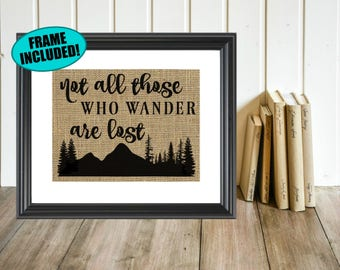 Not All Those Who Wander Are Lost - Framed Burlap Print - Not All Who Wander Are Lost Print - Travel Decor - Travel Prints - Wanderlust