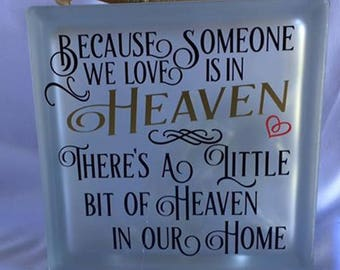 Memorial Gift - Someone We Love is in Heaven - Lighted Glass Block - In Loving Memory