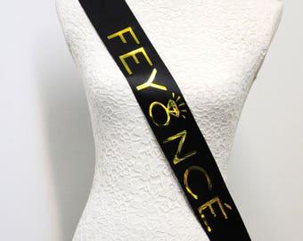 Feyonce sash - Bride Sash - Wedding Sash - Bride gift under 20 - Bride Gift - Bachelorette party - Wedding gift - Bridal party