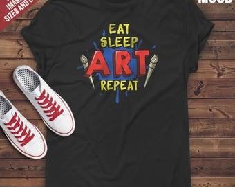 Eat Sleep Art Repeat T-Shirt - Perfect Tee-Shirt for funny artist, art teacher, drawing teacher, drawing lovers.