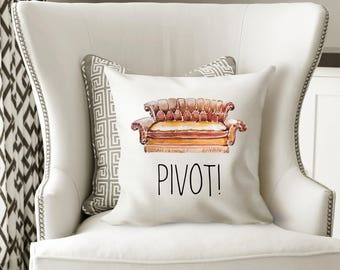 Pivot Friends Cushion, Pivot Funny Gift, Friends Funny Gift, Christmas Gift, Christmas, Pivot, Funny Home Decor, Geeky Gift, Gift For TV Fan