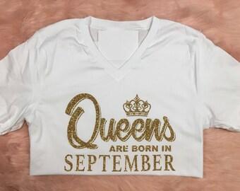 Queens are Born In September | October November | December | Birthday Shirt |