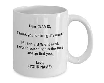 Thank you for being my Aunt. Funny Aunt Gifts. Aunt Mug. Aunt Gift. Gifts for Aunts. Aunt Coffee Mug. Aunt Coffee Cup. Personalized Aunt Jug