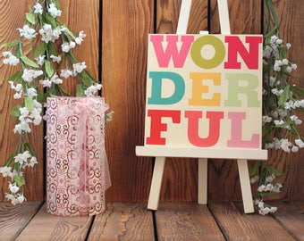 Wonderful,Inspirational Quote,Wood Sign,Birthday Gift Her,Wood Wall Art,Wood Wall Hanging,Gift For Girl,Gift Friend,Wood Plaque,Framed Quote