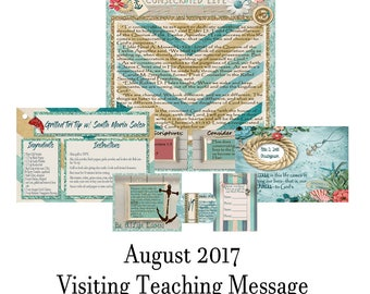 2017 August Visiting Teaching Message: Living A Consecrated Life
