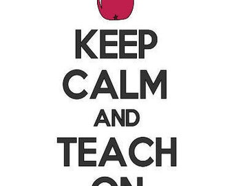 Keep Calm Teach On Decal