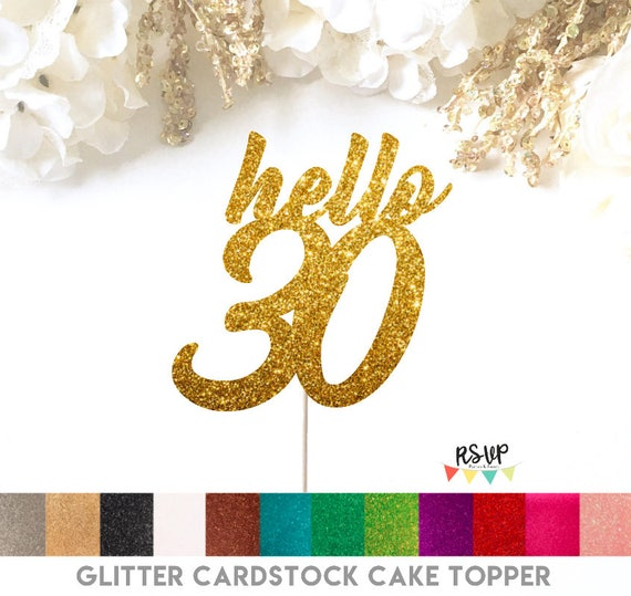 Hello 30 Cake Topper 30th Birthday Cake Topper Dirty 30 Cake