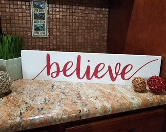 Believe Christmas Sign | Christmas Sign | Holiday Gift | Wooden Christmas Decor | Rustic Decor