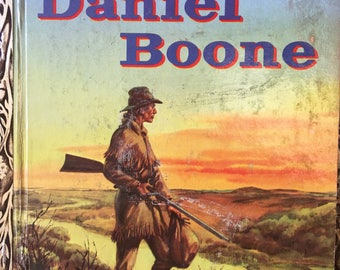 "Daniel Boone Little Golden Book by Irwin Shapiro Copyright 1956 ""A"" Edition First Printing #256 Excellent Condition - Golden Book Luv"