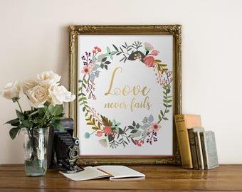 Love never fails Gold Printable art Love quote, wedding print,Bible verse,Christian wedding signs,1 Corinthians 13:7,  Scripture print,