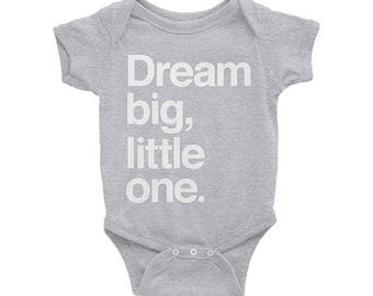 Dream big, little one. Grey Onesie