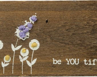 Be YOU tiful Stitched Wood Block/Magnet