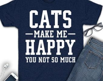Cat make me happy shirt, cat shirt, cat t shirt, cat tee shirt, cat tshirt, cat lover t shirt, cat lover gift, cat gift, cat mom shirt, cat