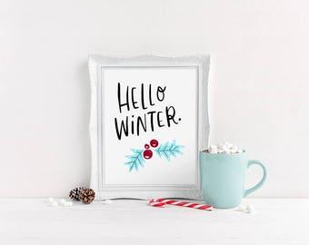 Printable Winter Art // Hello Winter Art, Winter Home Accessories, Winter Decor, Winter Printables, Christmas Typography, Holly Print
