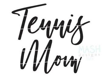 Tennis Mom svg, tennis svg file, tennis svg, tennis mom shirt design, tennis shirt svg, sports svg, custom svg for shirts, svg files