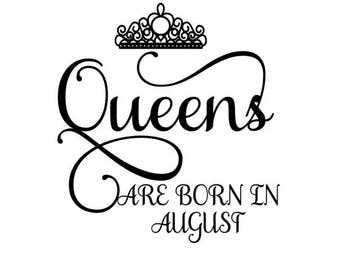 Queens are born in August Crown SVG