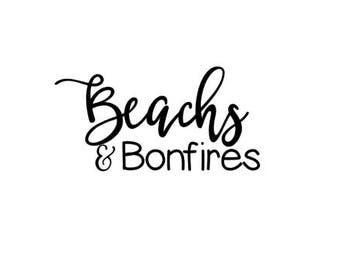 Beaches and Bonfires SVG