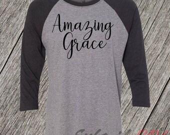 Amazing Grace Raglan T-Shirt