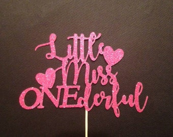 Little Miss ONEderful / First Birthday Cake Topper in Sparkling Glitter! Available in several sizes and colors.