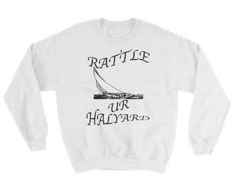 Rattle Your Halyard Spartees distress cotton/poly Sweatshirt