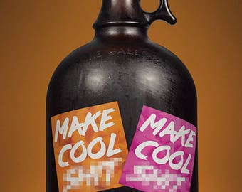 Make Cool S*** Decal/Sticker
