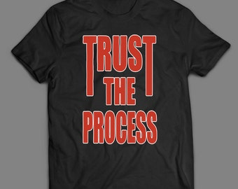 Trust The Process Funny Gym / Workout Philly Fans T-SHIRT Custom Rare Artwork Design High Quality DTG Print *S-4XL*