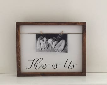 This is Us Photo Frame Wood Sign| This is Us Painted Wood Sign| Farmhouse Twine and Clothespin Photo Frame|Gallery Frame Sign|This is Us