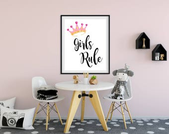 Printable Wall art.Girls Rule. 8x10|16x20| Instant Download.  Art Print Watercolor Wall Art.Girl's room. Crown Quote.Digital download .Gift.