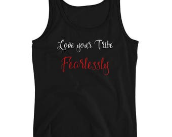 Love your Tribe FEARLESSLY Ladies' Tank