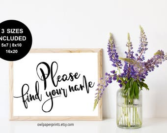 Please Find Your Name Sign - PDF Printable, Wedding Sign, Event, Party, table seating, table map, find your seat, escort cards